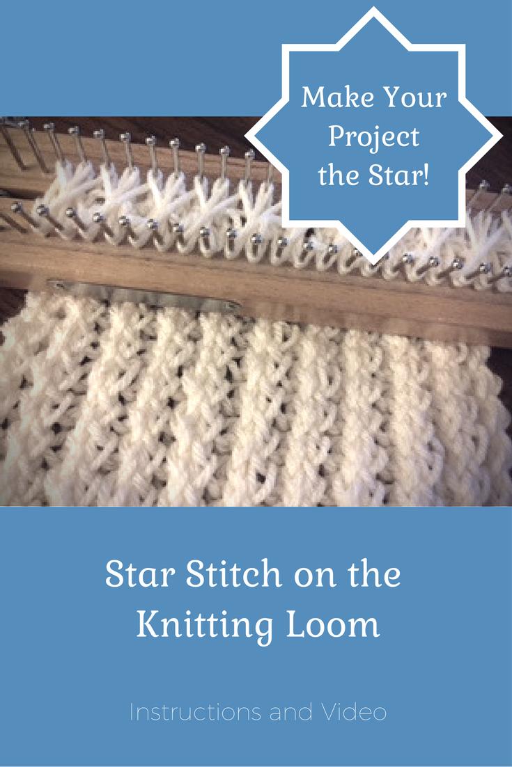Double Stitch Knitting On A Loom : star stitch - Loom Knit Central
