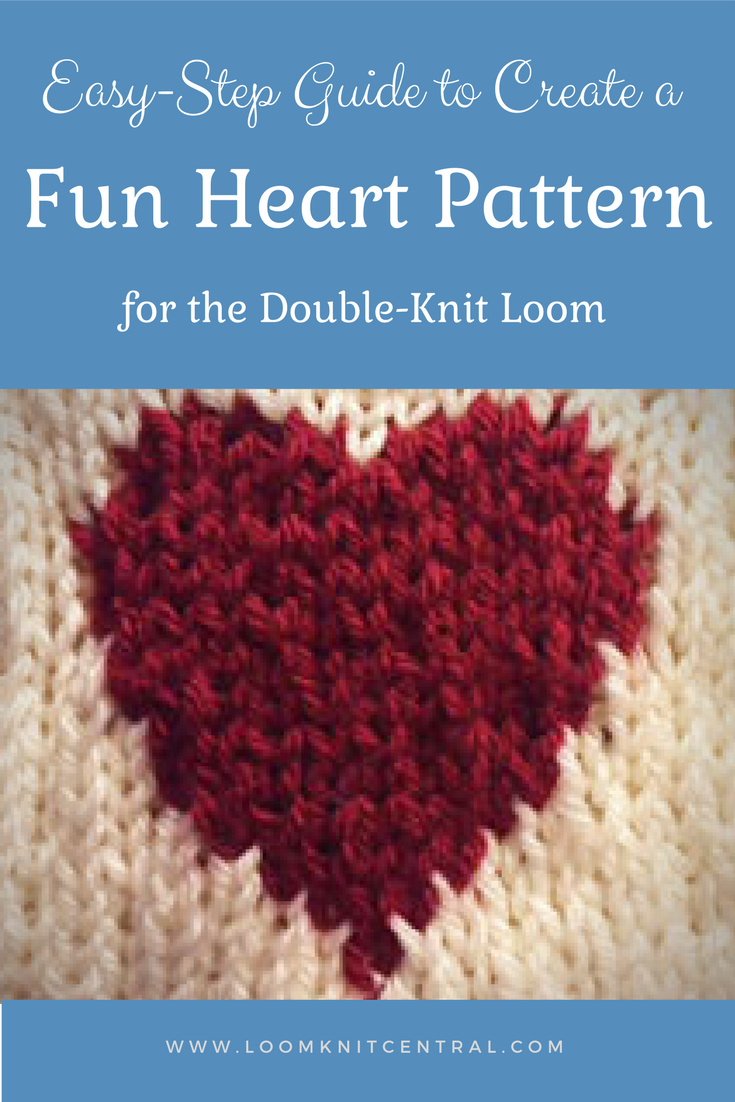 heart pattern - Loom Knit Central